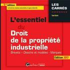 Couverture du livre « L'essentiel du droit de la propriété industrielle (édition 2017) » de Yann Basire aux éditions Gualino