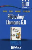 Couverture du livre « Adobe Photoshop Elements 6.0 » de Michel Levy aux éditions Micro Application