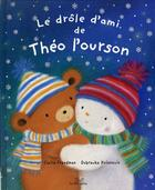 Couverture du livre « Le drôle d'ami de Théo l'ourson » de Freedman aux éditions Les Deux Souris