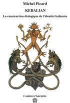 Couverture du livre « CAHIERS D'ARCHIPEL » de Michel Picard aux éditions Maison Des Sciences De L'homme