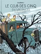 Couverture du livre « Le Club des Cinq T.4 ; le Club des Cinq en vacances » de Natael et Beja et Enid Blyton aux éditions Hachette Comics