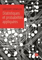 Couverture du livre « Statistiques et probabilités appliquées » de Gregory Denglos aux éditions Puf