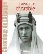 Couverture du livre « Lawrence D'Arabie » de Collectif aux éditions Chronique