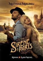 Couverture du livre « Une sirène à Paris » de Mathias Malzieu aux éditions Albin Michel
