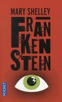 Couverture du livre « Frankenstein » de Mary Wollstonecraft Shelley aux éditions Pocket