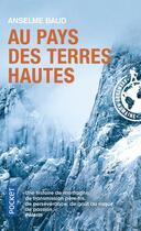 Couverture du livre « Au pays des terres hautes » de Anselme Baud aux éditions Pocket