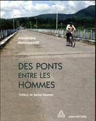 Couverture du livre « Des ponts entre les hommes » de Alexandra Novosseloff aux éditions Cnrs