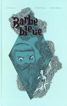 Couverture du livre « Barbe-bleue » de Charles Perrault et Frederic Belonie aux éditions Actes Sud Junior