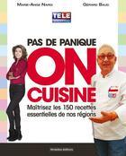 Couverture du livre « Pas de panique, on cuisine ! » de Marie Ange Nardi et Gerard Baud aux éditions Itineraires Medias