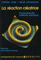 Couverture du livre « La Reaction Creatrice » de Vidal-C aux éditions Hermann