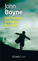 Couverture du livre « Les fureurs invisibles du coeur » de John Boyne aux éditions Lattes
