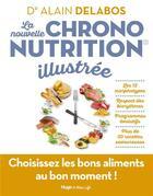 Couverture du livre « La nouvelle chrononutrition illustrée » de Alain Delabos aux éditions Hugo