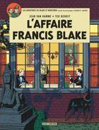 Couverture du livre « Blake et Mortimer ; Blake & Mortimer t.13 ; l'affaire Francis Blake » de Jean Van Hamme et Ted Benoit aux éditions Blake Et Mortimer