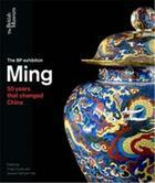 Couverture du livre « Ming 50 years that changed china (hardback) » de Craig Clunas aux éditions British Museum