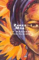 Couverture du livre « Madone D'Excelsior (La) » de Zakes Mda aux éditions Seuil