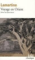 Couverture du livre « Voyage en Orient » de Alphonse De Lamartine aux éditions Gallimard