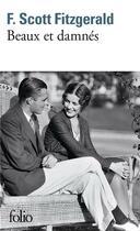 Couverture du livre « Beaux et damnés » de Francis Scott Fitzgerald aux éditions Gallimard