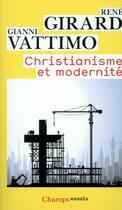 Couverture du livre « Christianisme et modernité » de Rene Girard aux éditions Flammarion