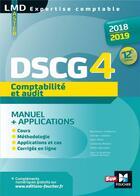 Couverture du livre « DSCG 4 comptabilité et audit ; manuel et applications ; préparation complète (édition 2018/2019) » de Micheline Friederich aux éditions Foucher