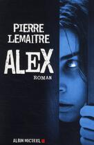 Couverture du livre « Alex » de Pierre Lemaitre aux éditions Albin Michel