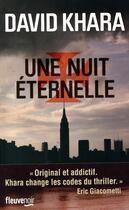 Couverture du livre « Une nuit éternelle t.2 » de David S. Khara aux éditions Fleuve Noir