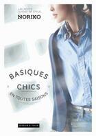 Couverture du livre « Basiques chics en toutes saisons » de Noriko aux éditions Dessain Et Tolra