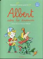 Couverture du livre « Albert adore les dinosaures » de Marion Piffaretti et Jeanne Boyer aux éditions Rageot