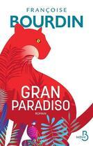 Couverture du livre « Gran paradiso » de Francoise Bourdin aux éditions Belfond