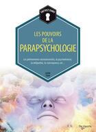 Couverture du livre « Les pouvoirs de la parapsychologie » de Laura Tuan aux éditions De Vecchi