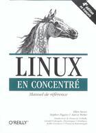 Couverture du livre « Linux En Concentre 4e Edition » de Siever aux éditions O Reilly France