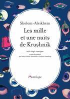 Couverture du livre « Les mille et une nuits de Krushnik » de Sholem Aleikhem aux éditions L'antilope