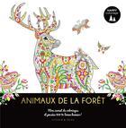 Couverture du livre « Happy coloriage ; animaux de la forêt ; mon carnet de coloriages et pensées 100 % bonne humeur ! » de Collectif aux éditions Dessain Et Tolra