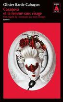 Couverture du livre « Casanova et la femme sans visage » de Olivier Barde-Cabucon aux éditions Actes Sud