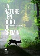 Couverture du livre « La nature en bord de chemin » de Fabrice Cahez et Marc Giraud aux éditions Delachaux & Niestle