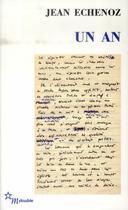 Couverture du livre « Un an » de Jean Echenoz aux éditions Minuit