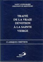 Couverture du livre « Traite de la vraie devotion a la sainte vierge » de Grignion De Montfort aux éditions Mediaspaul