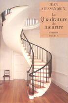 Couverture du livre « La Quadrature Du Meurtre » de Jean Alessandrini aux éditions Phebus