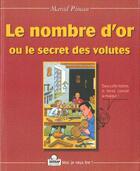 Couverture du livre « Le Nombre D'Or Ou Le Secret Des Volutes » de Marcel Pineau aux éditions Sedrap