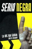 Couverture du livre « Lo dèt dau gabian » de Pierre Pasquini aux éditions Trabucaire