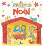 Couverture du livre « P'tits bouts ; Noël » de Lois Rock aux éditions Ligue Lecture Bible