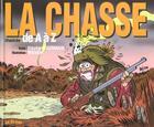 Couverture du livre « La Chasse Illustree De A A Z » de Germain et Mo aux éditions Source