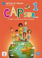 Couverture du livre « Cap sur 1 - livre de l'eleve + cd » de Collectif aux éditions La Maison Des Langues