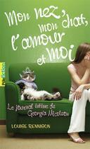 Couverture du livre « Le journal intime de Georgia Nicolson t.1 ; mon nez, mon chat, l'amour... et moi ; » de Louise Rennison aux éditions Gallimard-jeunesse