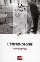 Couverture du livre « L'épistémologie (7e édition) » de Herve Barreau aux éditions Puf