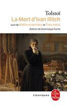 Couverture du livre « La mort d'ivan illitch » de Leon Tolstoi aux éditions Lgf
