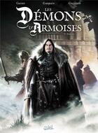 Couverture du livre « Les démons d'Armoises t.1 ; le chemin de Jaulny » de Collignon et Clerjeaud et Stambecco et Gaudin aux éditions Soleil