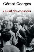 Couverture du livre « Le bal des conscrits » de Gerard Georges aux éditions Vdb