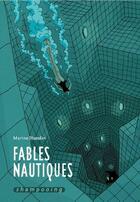 Couverture du livre « Fables nautiques » de Marine Blandin aux éditions Delcourt
