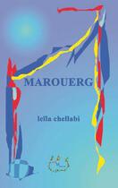 Couverture du livre « Marouerg » de Leila Chellabi aux éditions Lcd Mediation
