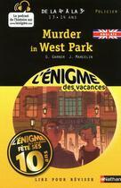 Couverture du livre « L'ENIGME DES VACANCES COLLEGE ; murder in West Park ; de la 4ème à la 3ème » de Charlotte Garner aux éditions Nathan